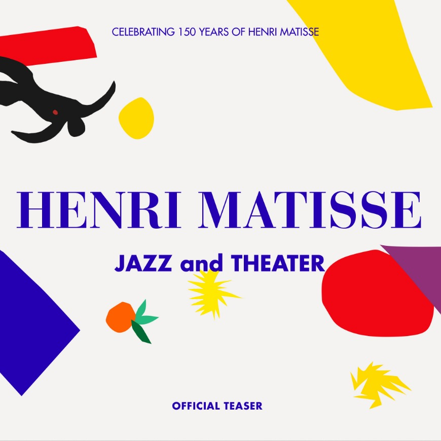 [Promotion Design] Henri Matisse : Jazz and Theater | Official Teaser