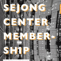[Editorial graphic] SEJONG CENTER MEMBERSHIP